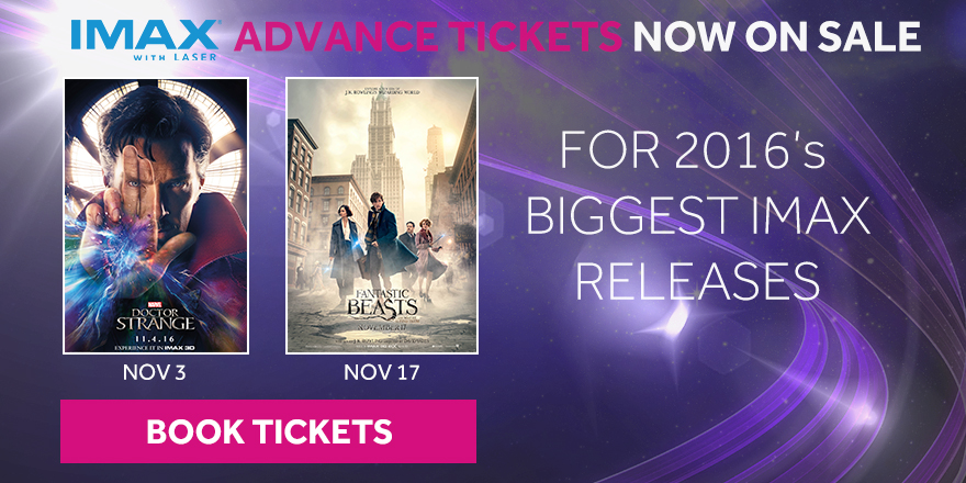 2016's BIGGEST IMAX RELEASES TICKETS NOW ON SALE