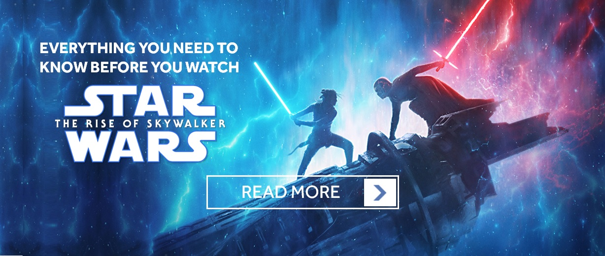 EVERYTHING YOU NEED TO KNOW BEFORE WATCHING STAR WARS: THE RISE OF SKYWALKER