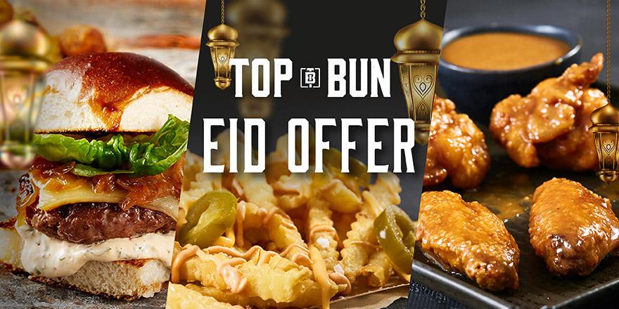 Top Bun Eid offer
