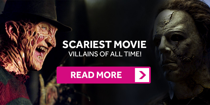 Scariest Movie Villains