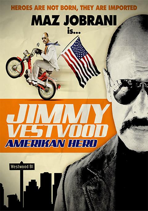 Jimmy Vestvood : Amerikan Hero