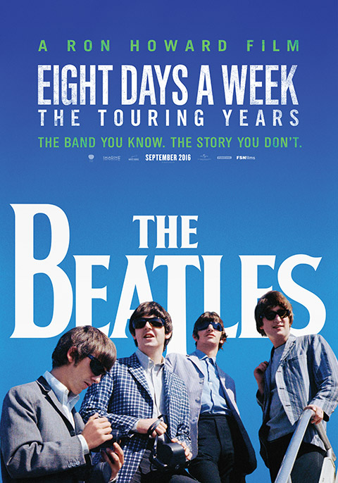 The Beatles : Eight Days a Week -The Touring Years