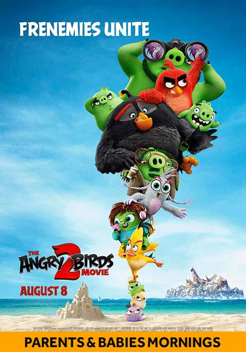 The Angry Birds Movie  2-Parents & Babies Morning