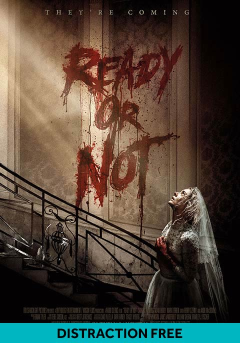 Ready Or Not (Distraction Free)