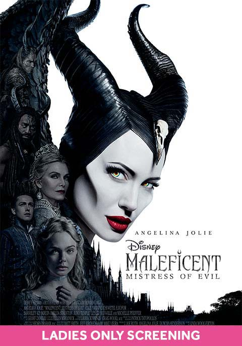 Maleficent: Mistress of Evil-Ladies Only Screening