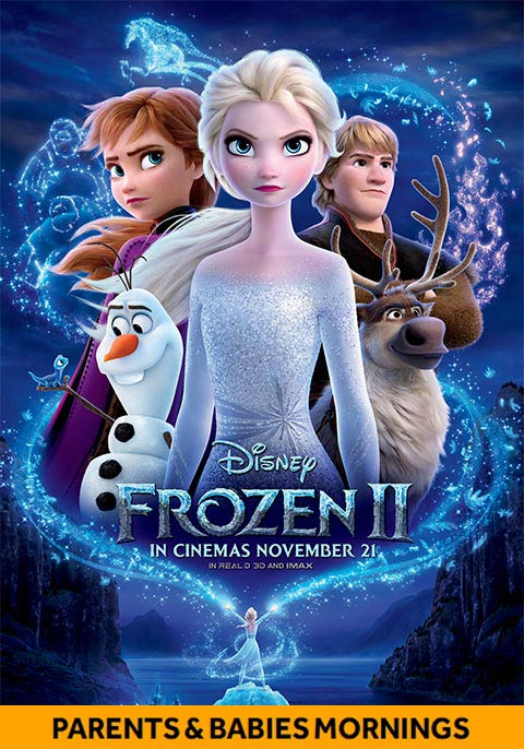 Frozen 2- Parents & Babies Morning