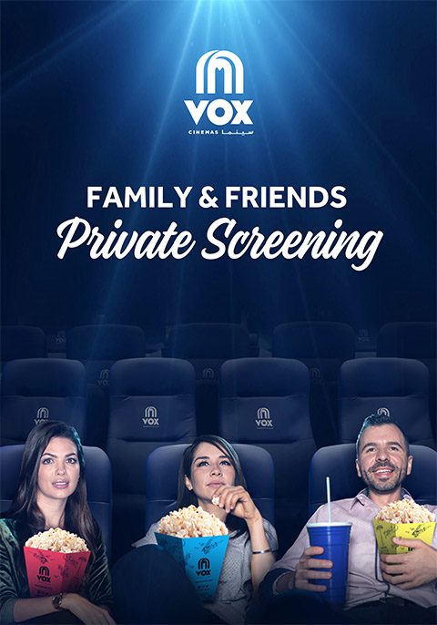 FAMILY & FRIENDS PRIVATE SCREENING