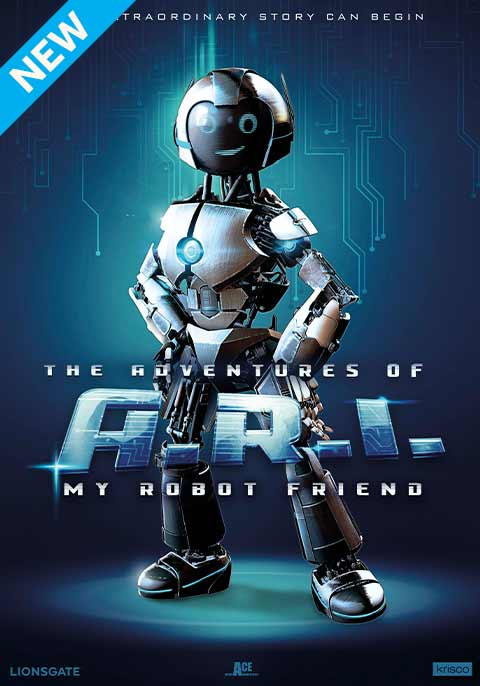 The Adventures of A.R.I.: My Robot Friend